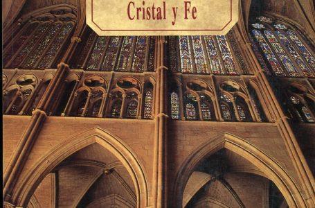 Catedral de León: Cristal y fe
