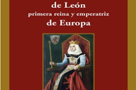 Urraca I de León. Primera Reina y Emperatriz de Europa